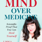 Book Review – Mind Over Medicine ~ Dr. Lissa Rankin